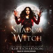 Shadow Witch Audiobook, by Kim Richardson