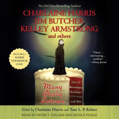 Many Bloody Returns: Tales of Birthdays With Bite Audiobook, by Toni L. P. Kelner