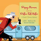 Poppy Harmon and the Pillow Talk Killer Audiobook, by Lee Hollis