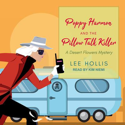 Poppy Harmon and the Pillow Talk Killer Audiobook, by