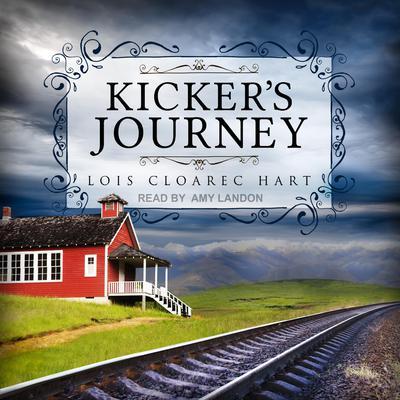 Kicker's Journey Audiobook, by Lois Cloarec Hart