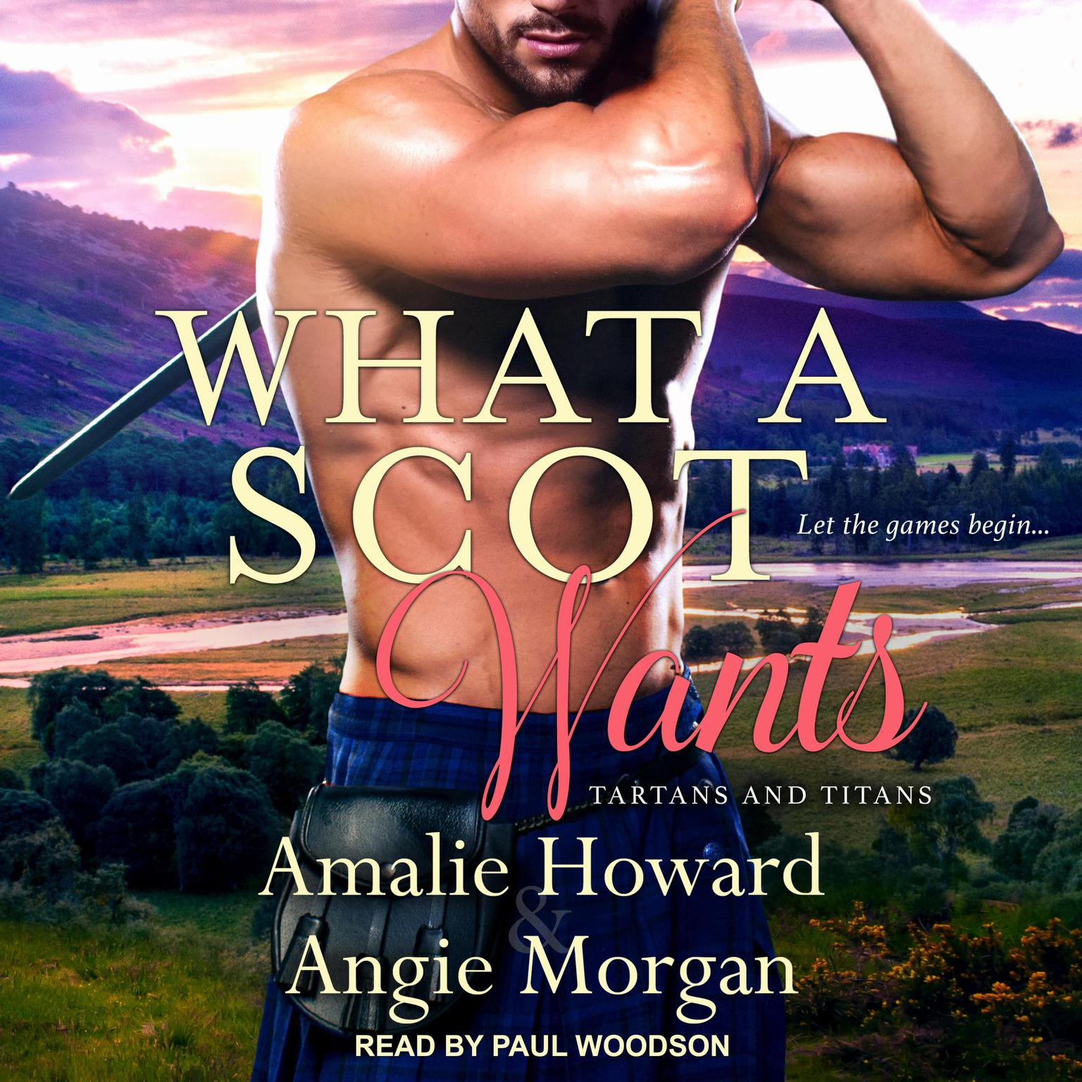 What a Scot Wants Audiobook, by Angie Morgan