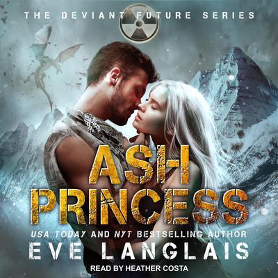Ash Princess Audiobook, by Eve Langlais