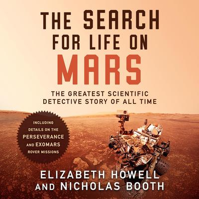 The Search for Life on Mars: The Greatest Scientific Detective Story of All Time Audiobook, by Nicholas Booth