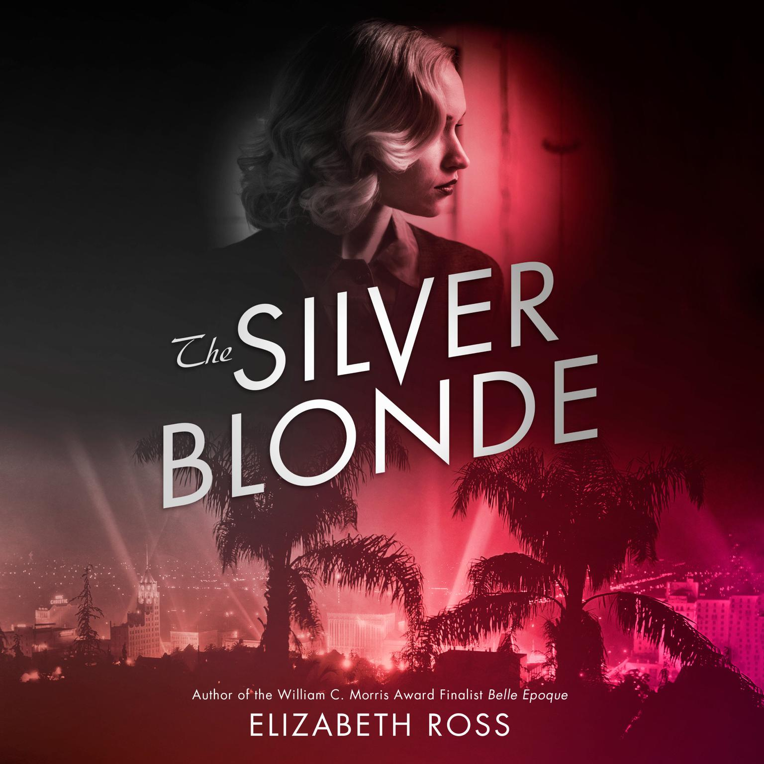 The Silver Blonde Audiobook, by Elizabeth Ross