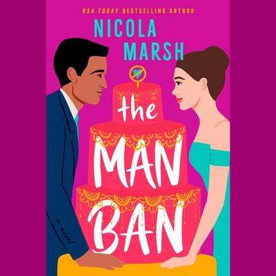 The Man Ban Audiobook, by Nicola Marsh