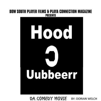 Hood uubberr Da Comedy Movie Audiobook, by Dorian Welch