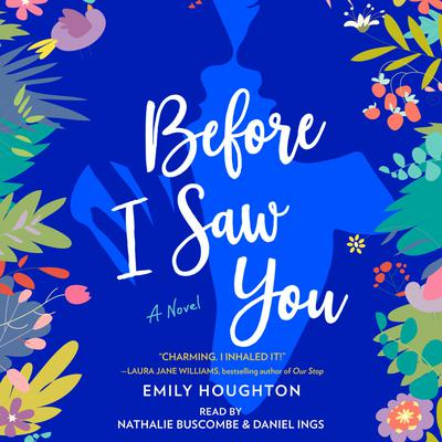 Before I Saw You Audiobook, by Emily Houghton