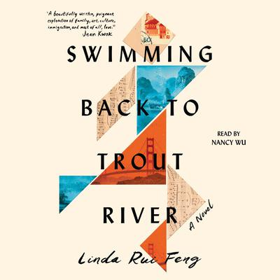 Swimming Back to Trout River Audiobook, by Linda Rui Feng