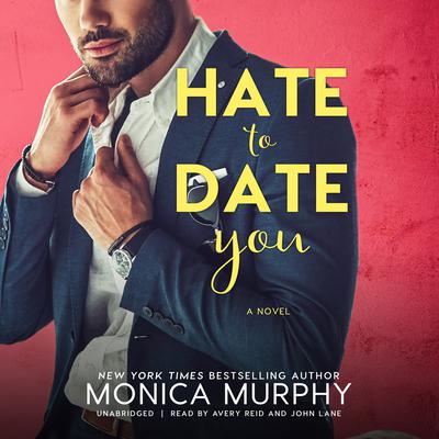 Hate to Date You Audiobook, by