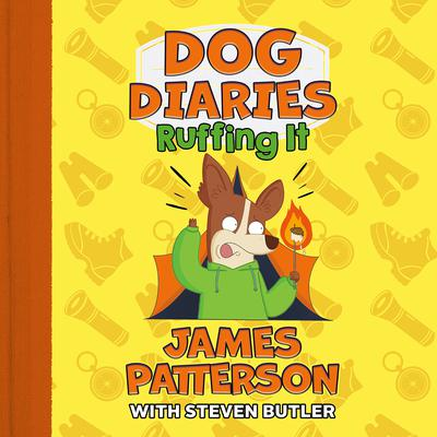 Dog Diaries: Ruffing It: A Middle School Story Audiobook, by