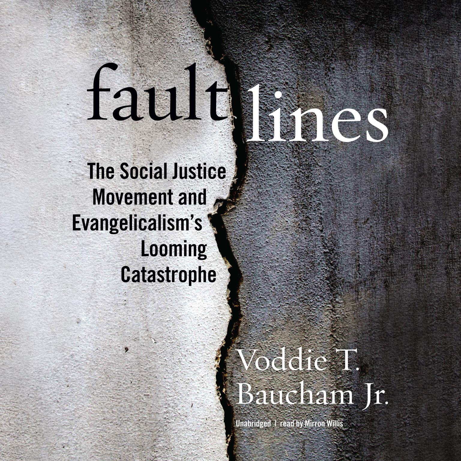 Fault Lines: The Social Justice Movement and Evangelicalism's Looming Catastrophe Audiobook, by Voddie T. Baucham