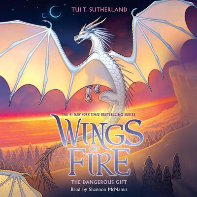 The Dangerous Gift (Wings of Fire, Book 14 ) (Unabridged edition) Audiobook, by