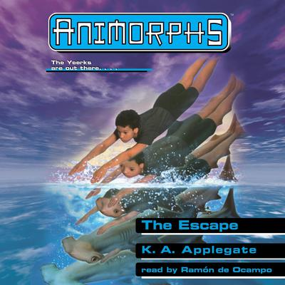 The Escape (Animorphs #15) (Unabridged edition) Audiobook, by Katherine Applegate