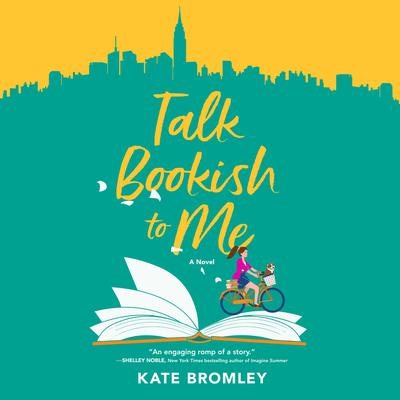 Talk Bookish to Me: A Novel Audiobook, by Kate Bromley