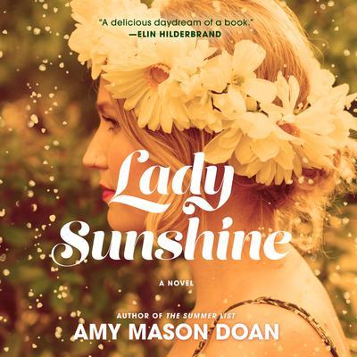 Lady Sunshine: A Novel Audiobook, by Amy Mason Doan