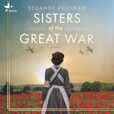 Sisters of the Great War: A Novel Audiobook, by Suzanne Feldman