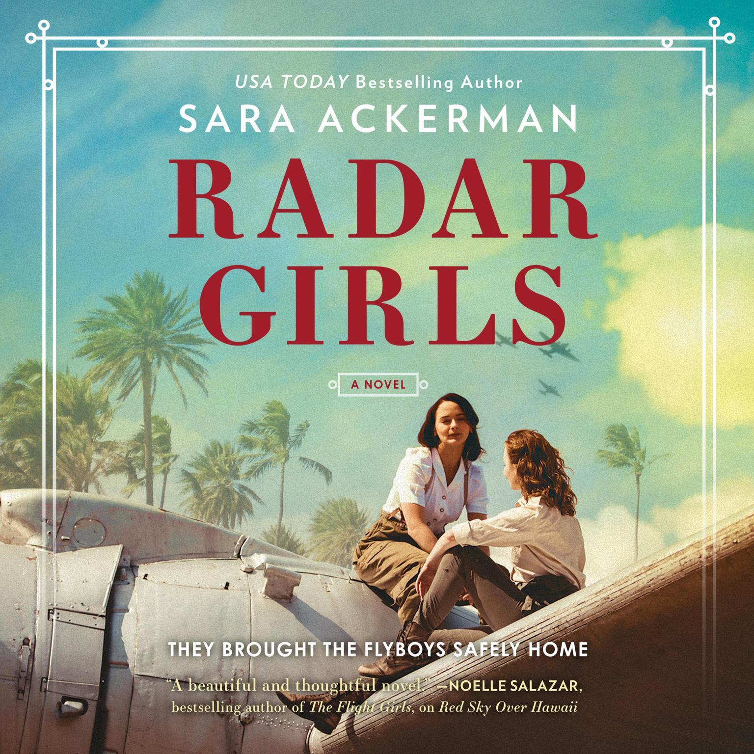 Radar Girls Audiobook, by Sara Ackerman