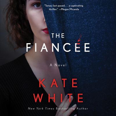 The Fiancee: A Novel Audiobook, by
