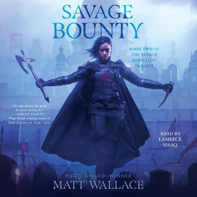 Savage Bounty Audiobook, by Matt Wallace