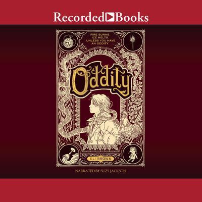 Oddity Audiobook, by Eli Brown