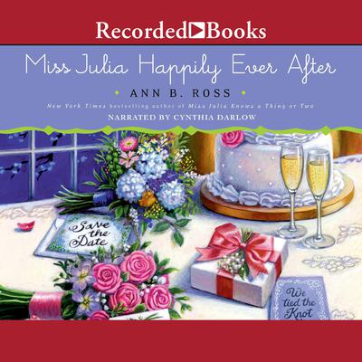 Miss Julia Happily Ever After Audiobook, by