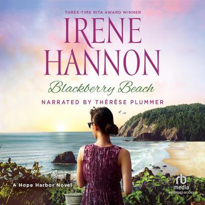 Blackberry Beach: A Hope Harbor Novel Audiobook, by
