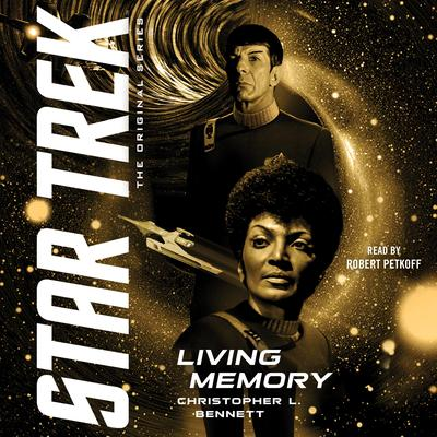 Living Memory Audiobook, by Christopher L. Bennett