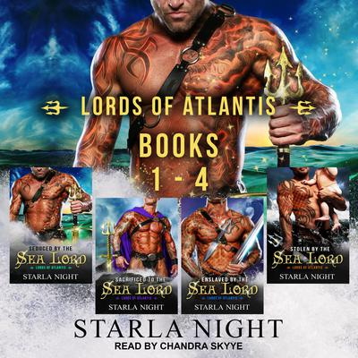 Lords of Atlantis Boxed Set: Books 1-4 Audiobook, by Starla Night