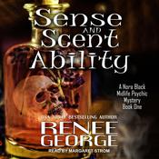 Sense and Scent Ability Audiobook, by Renee George