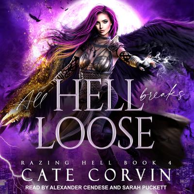 All Hell Breaks Loose Audiobook, by Cate Corvin
