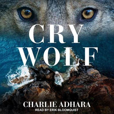 Cry Wolf Audiobook, by Charlie Adhara