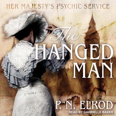 The Hanged Man Audiobook, by P. N. Elrod