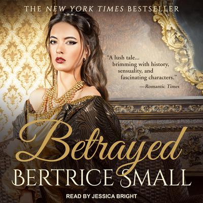 Betrayed Audiobook, by Bertrice Small