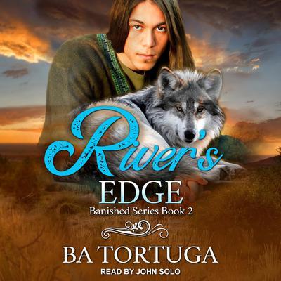 Rivers Edge Audiobook, by BA Tortuga