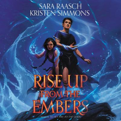 Rise Up from the Embers Audiobook, by Sara Raasch, Kristen Simmons