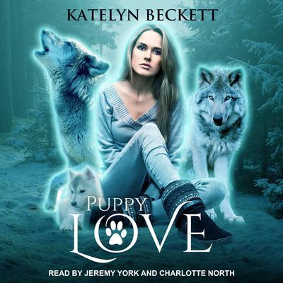 Puppy Love Audiobook, by Katelyn Beckett