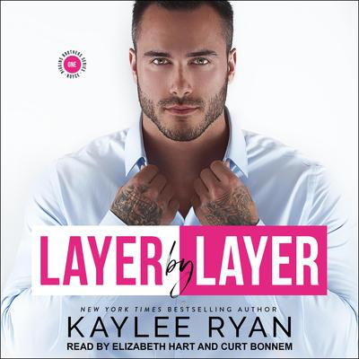Layer by Layer Audiobook, by Kaylee Ryan