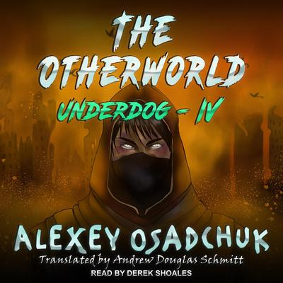 The Otherworld Audiobook, by Alexey Osadchuk