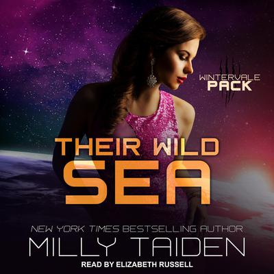 Their Wild Sea Audiobook, by Milly Taiden