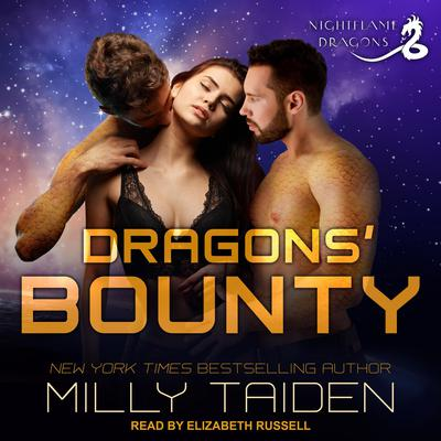 Dragons' Bounty Audiobook, by Milly Taiden