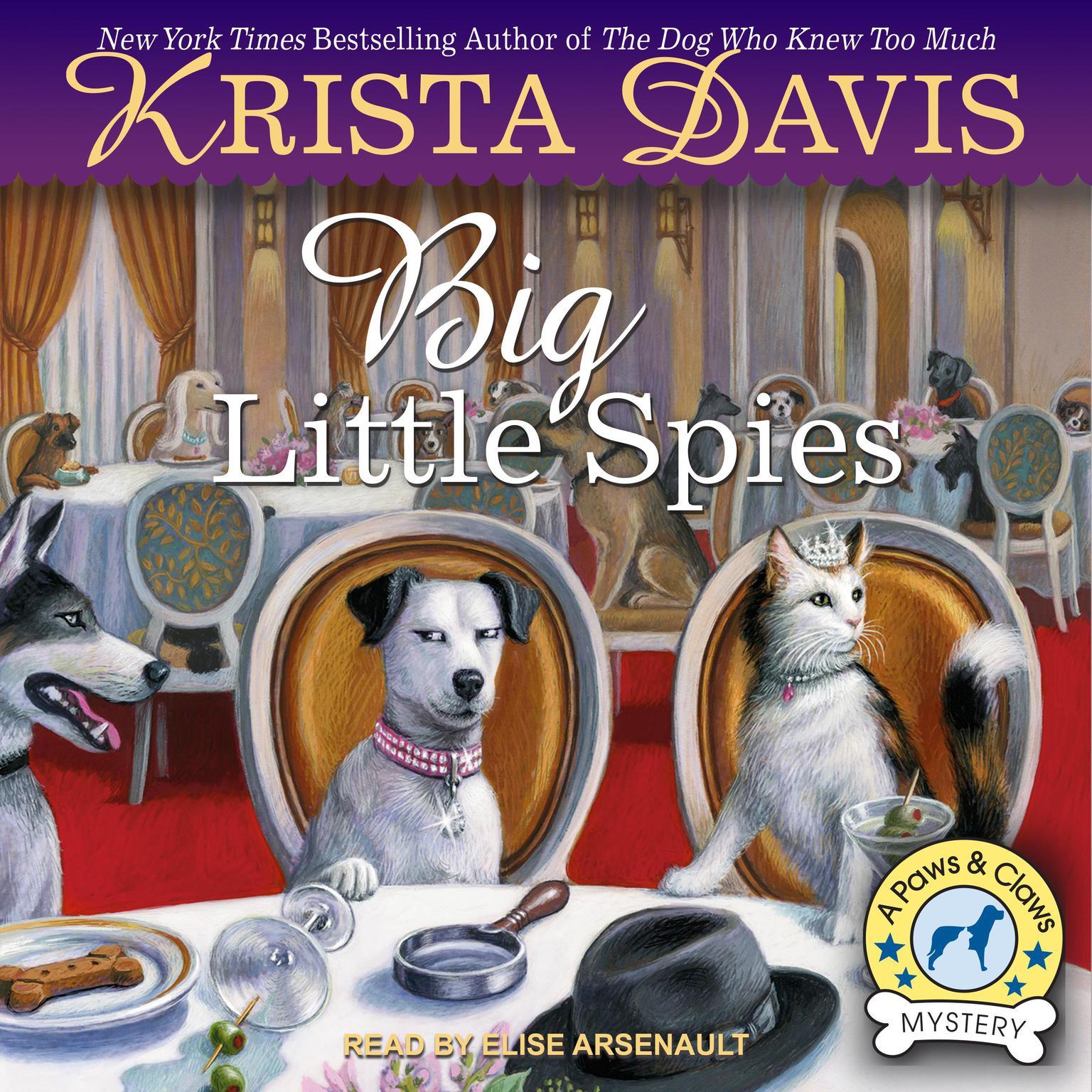 Big Little Spies Audiobook, by Krista Davis