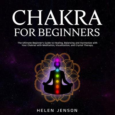Chakra for Beginners Audiobook, by Helen Jenson