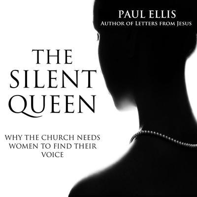 The Silent Queen Audiobook, by Paul Ellis