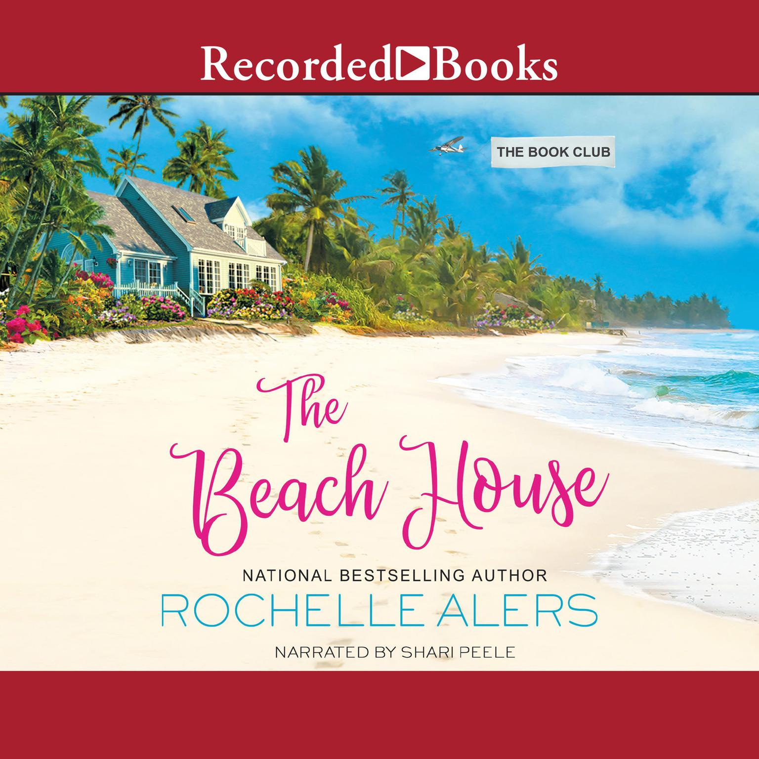 The Beach House Audiobook, by Rochelle Alers