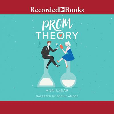Prom Theory Audiobook, by Ann LaBar