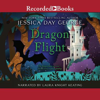 Dragon Flight Audiobook, by Jessica Day George