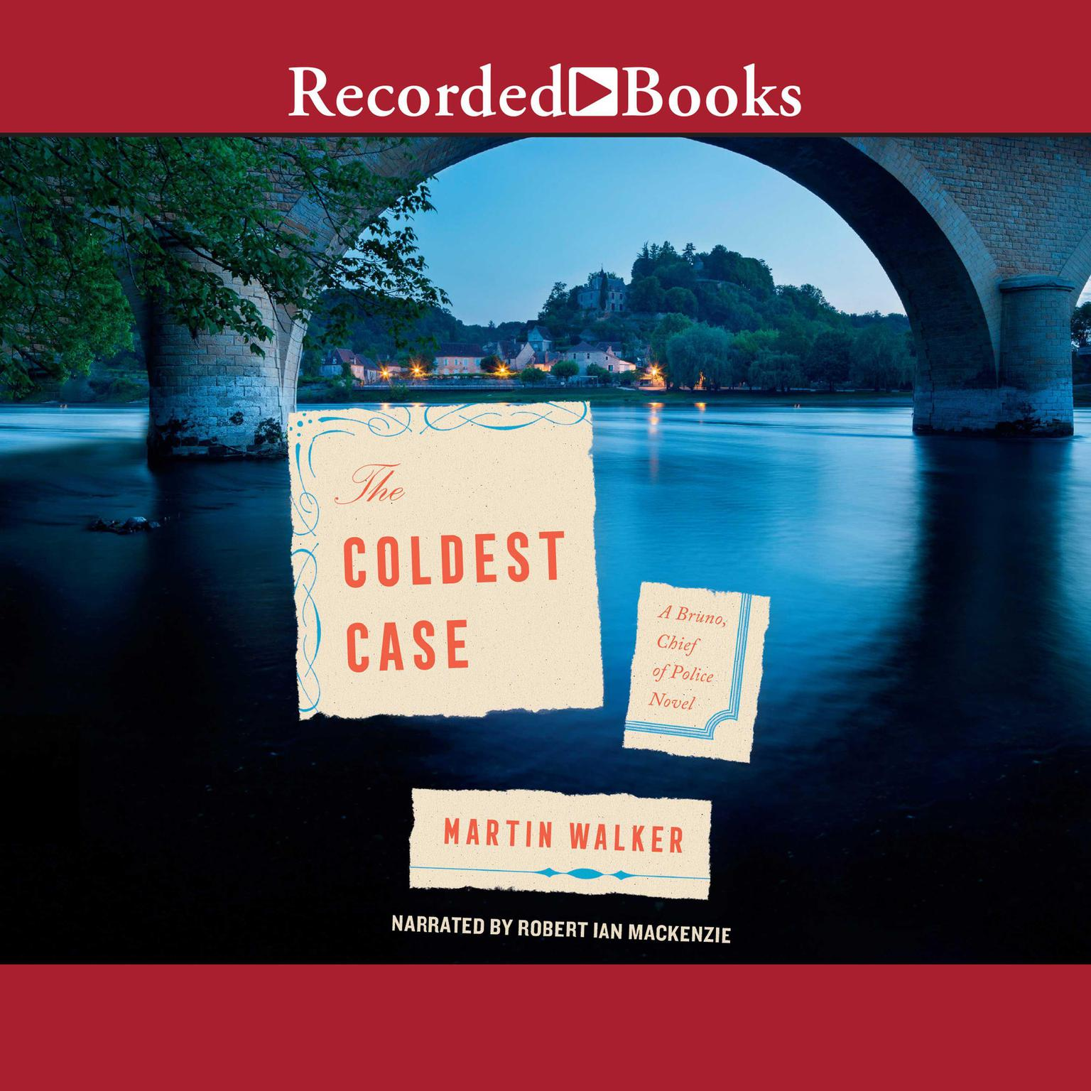 The Coldest Case Audiobook, by Martin Walker