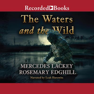 The Waters and the Wild Audiobook, by