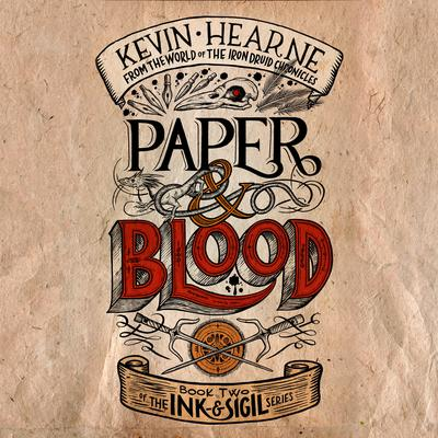 Paper & Blood: Book Two of the Ink & Sigil series Audiobook, by